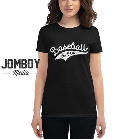 Baseball Is Fun | Women's T-Shirt 2 - Jomboy Media
