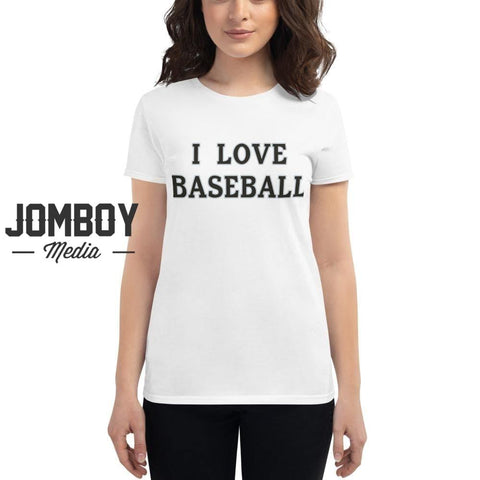 I Love Baseball - White Sox Women's T-Shirt