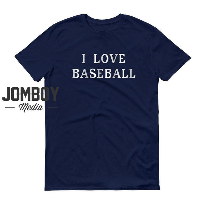 I Love Baseball - Yankees Colors