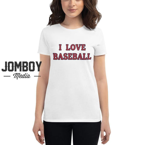 I Love Baseball | Red Sox | Women's T-Shirt - Jomboy Media