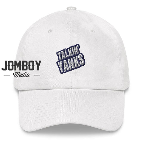 Talkin' Yanks | Dad Hat