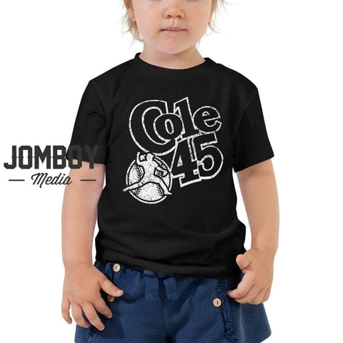 Cole 45 - Toddler Tee (White Lettering)