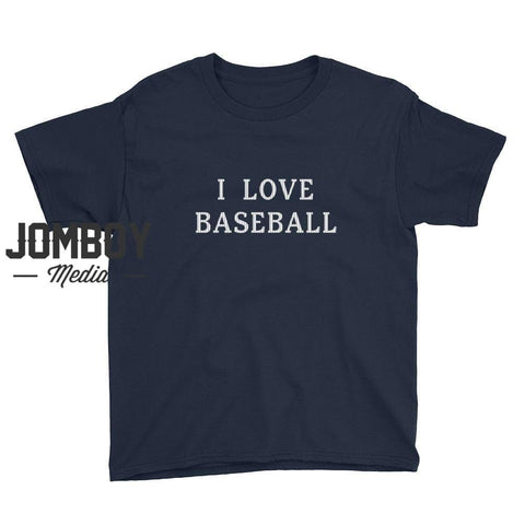 I Love Baseball - Youth T-Shirt