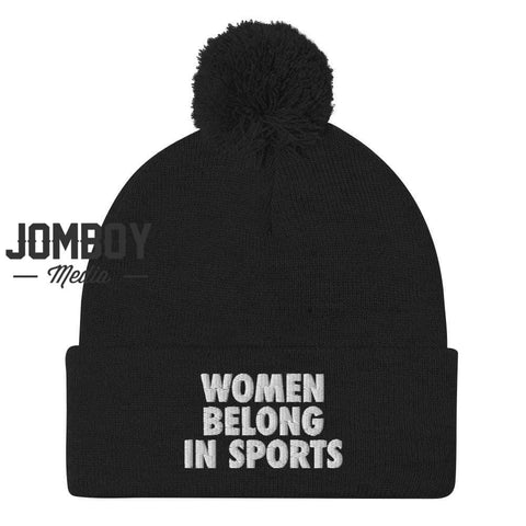 Women Belong In Sports | Pom Beanie - Jomboy Media