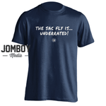 The Sac Fly Is Underrated | T-Shirt - Jomboy Media