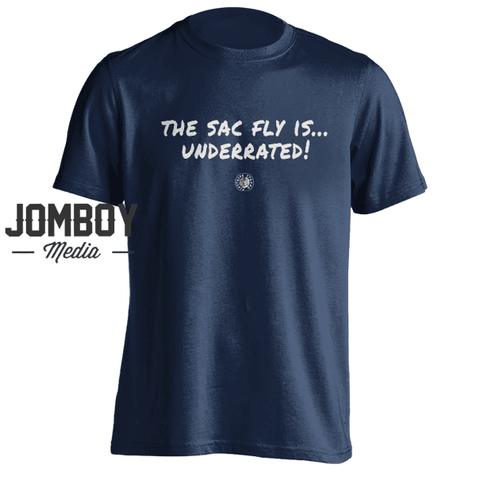 The Sac Fly Is Underrated | T-Shirt