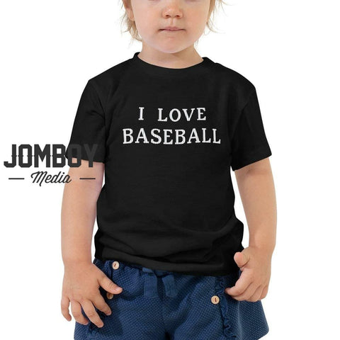 I Love Baseball | Toddler Tee - Jomboy Media