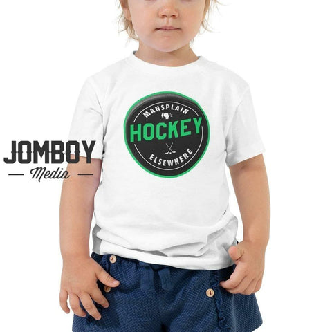 Mansplain Hockey Elsewhere | Toddler Tee - Jomboy Media