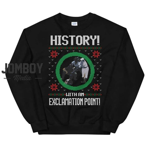 History With An Exclamation Point! | Winter Sweater