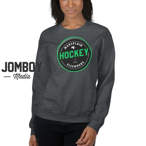 Mansplain Hockey Elsewhere | Crew Sweatshirt - Jomboy Media