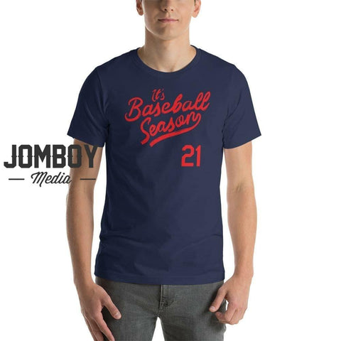 It's Baseball Season | T-Shirt