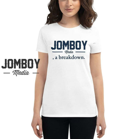 Jomboy Media, a Breakdown | Women's T-Shirt - Jomboy Media