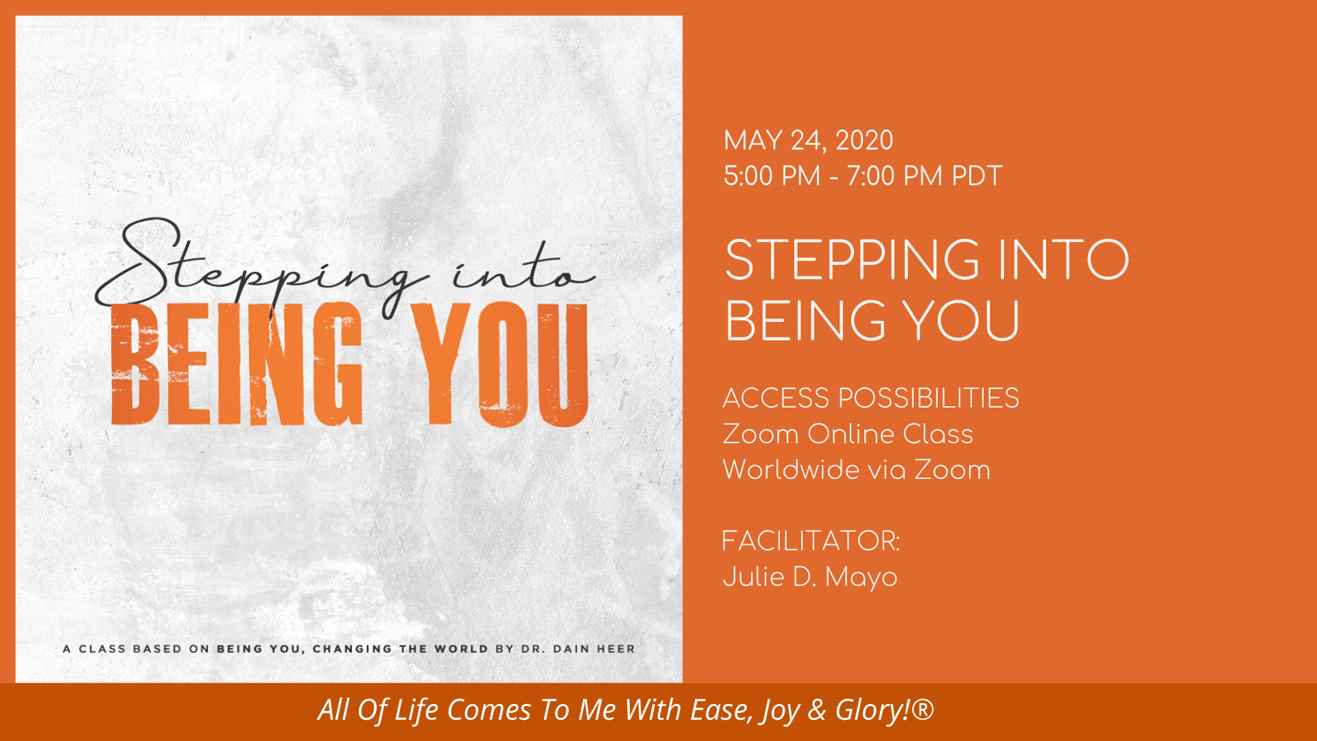Stepping Into Being You Zoom Online Class Details | May 24, 2020