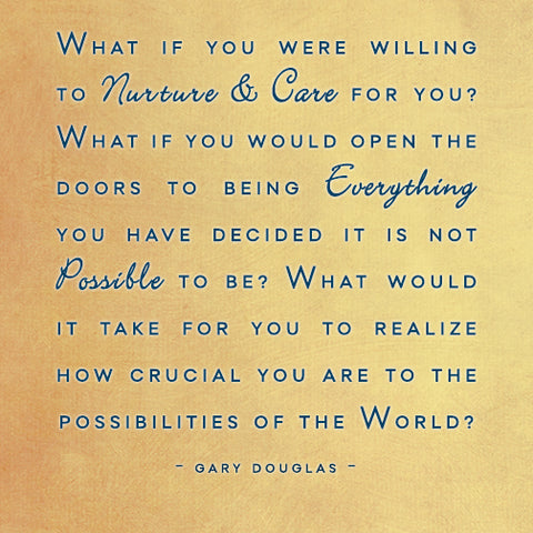 Access Bars; What if you were willing to nurture and care for you?