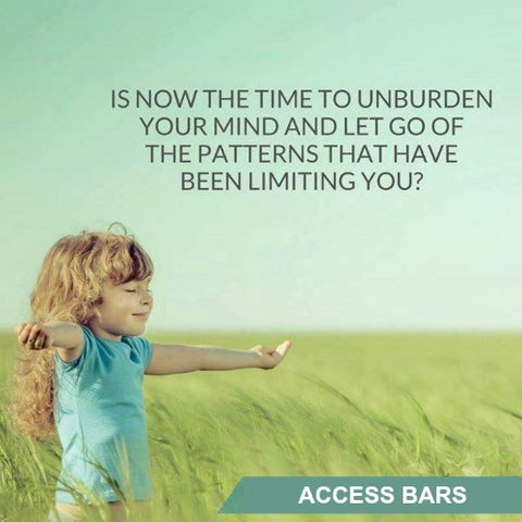 Access Bars: Unburden your mind and release limitation.