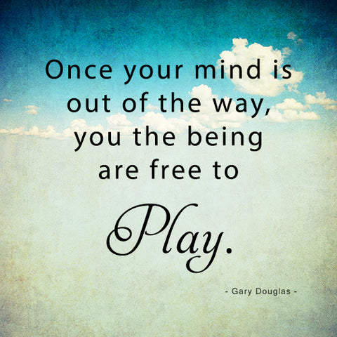 Access Bars; Once your mind is out of the way, you the being are free to play.