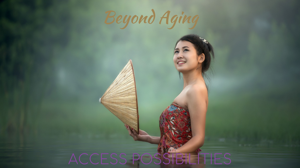 Upcoming Beyond Aging Classes   Access Possibilities