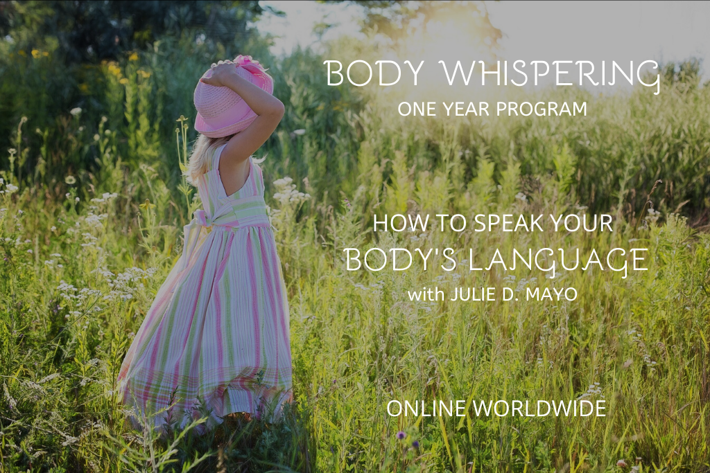 Body Whispering: One Year Program | How To Speak Your Body's Language | Access Possibilities