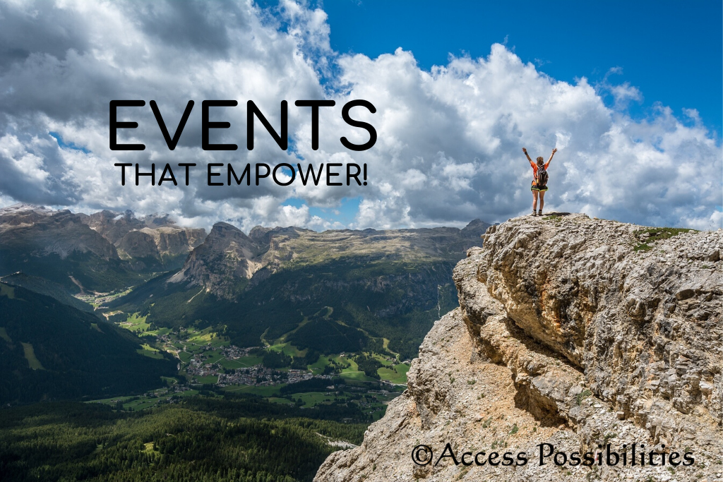 Access Possibilities offers events that empower you to create the health, wealth and life you desire!
