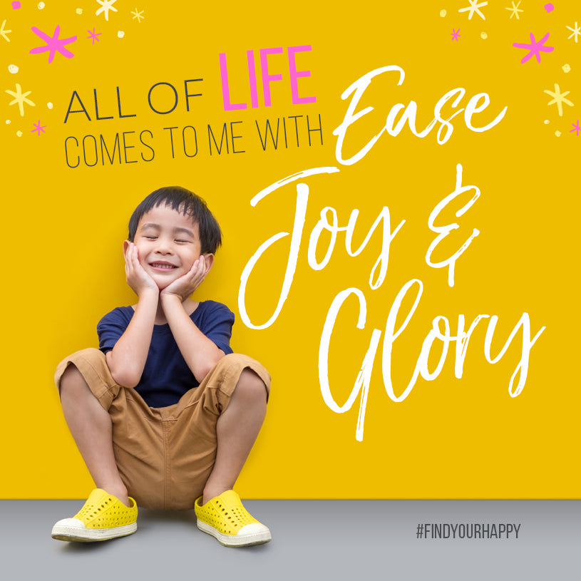 Ease, Joy & Glory | The Access Mantra | Access Possibilities