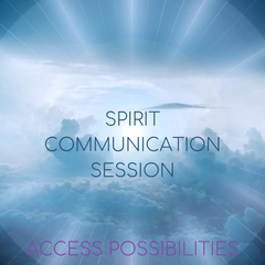 Spirit Communication Session with Julie | Access Possibilities