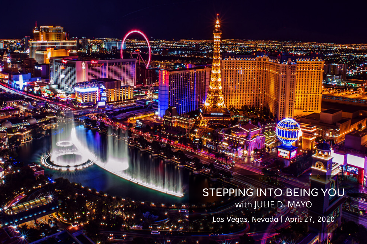 Stepping Into Being You Details | April 27, 2020 | Las Vegas, NV