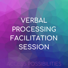 Verbal Processing Facilitation Session with Julie | Access Possibilities