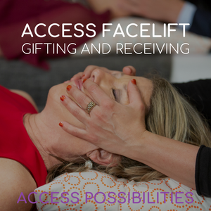 Access Energetic Facelift Gifting & Receiving Events