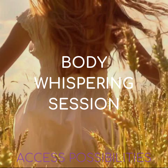 Body Whispering Session | Julie D Mayo | Access Possibilities