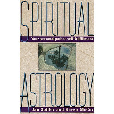 Spiritual Astrology: Your Personal Path to Self-Fulfillment (Book-Paperback)