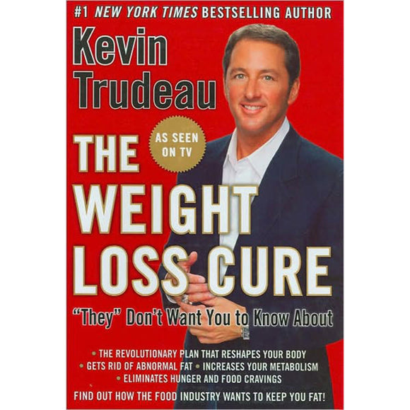 The Weight Loss Cure They Don't Want You to Know About (Book-Hardcover)