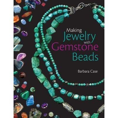 Making Gemstone Jewelry with Gemstone Beads