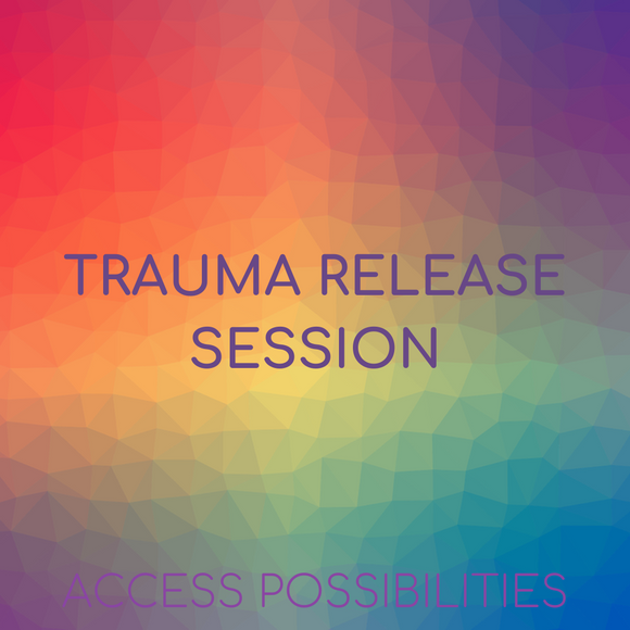 Trauma Release Session with Julie D Mayo | Access Possibilities