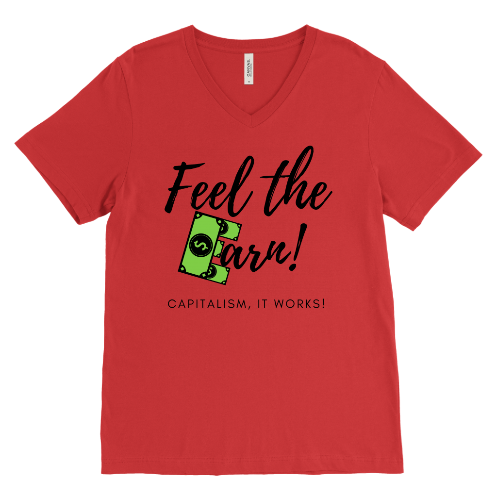Feel The Earn T-Shirts