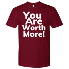 Load image into Gallery viewer, You Are Worth More Mens Next Level Shirts