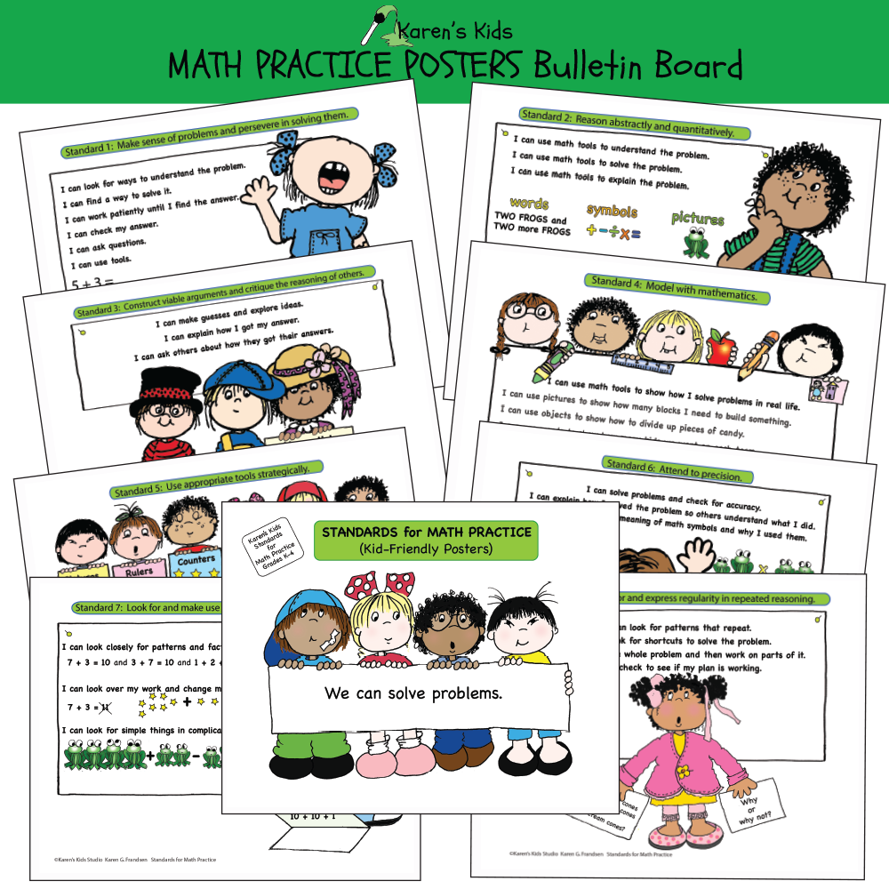 Bulletin Board math practice poster samples CCSS; I can make guesses (Karen's Kids Printables)e sense of problems, I can use pictures, I can use objects, and more.