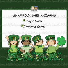 Load image into Gallery viewer, Shamrock Shenanigans games for kids, Play a Game, invent a game.