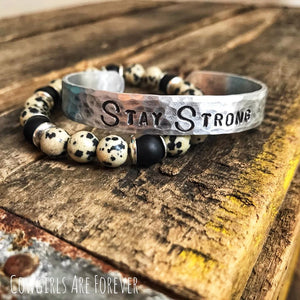 Stay Strong | Hand Stamped Cuff Bracelet