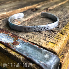 Load image into Gallery viewer, Be Still | Hand-stamped Cuff Bracelet