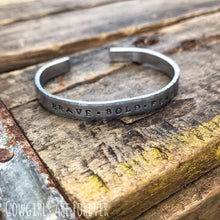 Load image into Gallery viewer, Brave • Bold • Fearless | Hand-stamped Cuff Bracelet