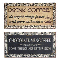 Funny Vintage Signs-Coffee, Do Stupid Things, Men, Chocolate-better Rich SET