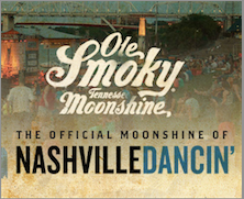 Ole Smoky Tennessee Moonshine will be Shinin' at Nashville Dancin'