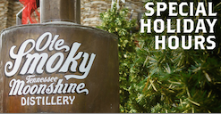 Ole Smoky Moonshine Special Holiday Hours