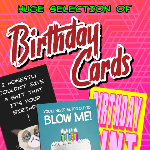 Funny, hilarious & rude birthday cards