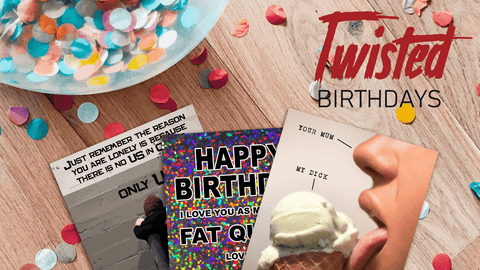 Funny Birthday Cards | Twisted Gifts