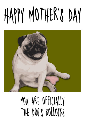 Mother's Day Card - Dogs Bollocks