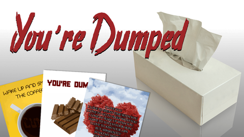 Funny You're Dumped Cards