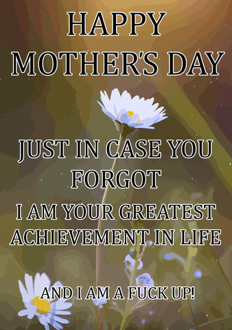 Mother's Day Card - Greatest Achivement