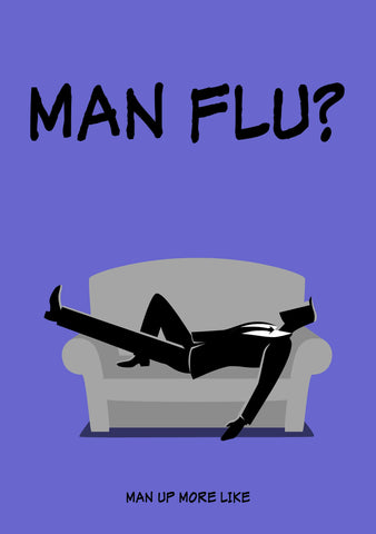 Funny Get Well Soon Card - Man Flu