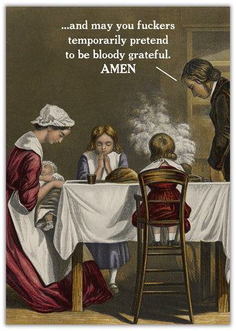Amen Funny Thanksgiving Card Family sitting at dinner table praying